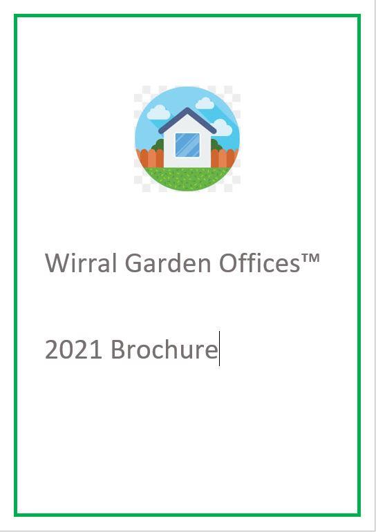 2021 wirral garden office brochure